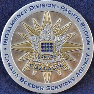 Canada Border Services Agency CBSA Intelligence Division - Pacific Region