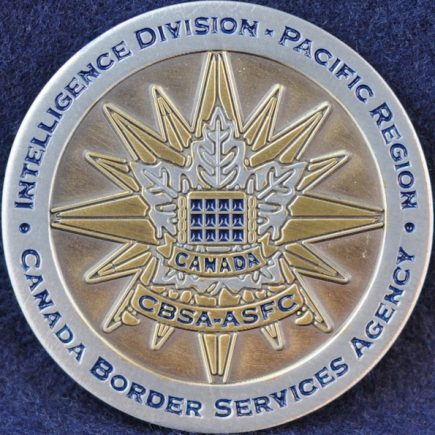 Canada Border Services Agency CBSA Intelligence Division - Pacific Region