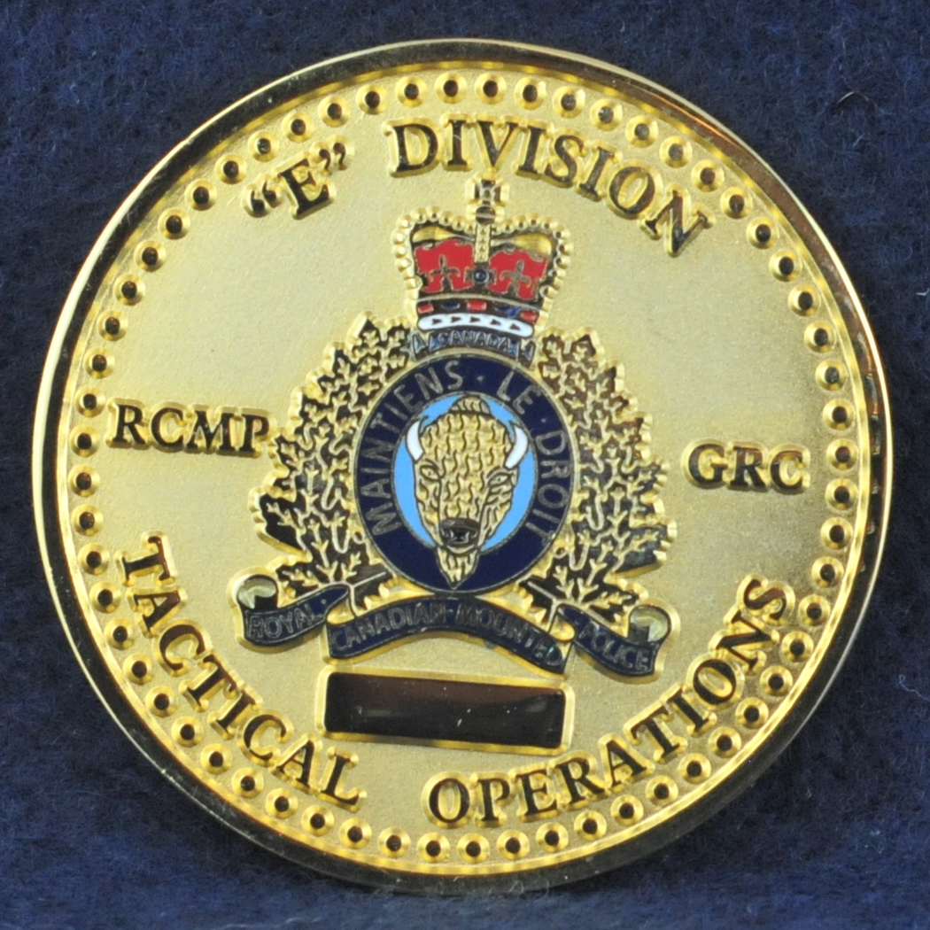 RCMP E Division Tactical Operations Gold - Challengecoins.ca