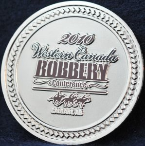 Calgary Police Service Robbery Unit 2010 Western Canada Robbery Conference 2